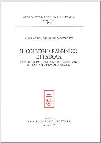 IL COLLEGIO RABBINICO DI PADOVA. Un'istituzione religiosa dell'ebraismo sulla vita dell&#...