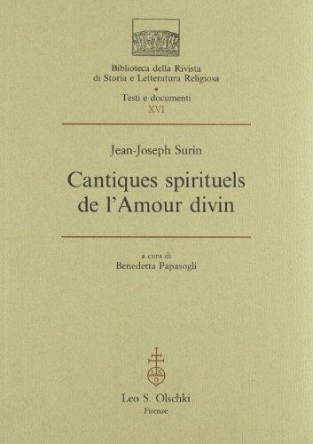 9788822244109: Cantiques spirituels de l'amour divin (Biblioteca della Rivista di storia e letteratura religiosa) (French Edition)