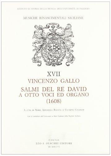 SALMI DEL RE DAVID A OTTO VOCI E ORGANO (1608).: GALLO Vincenzo.