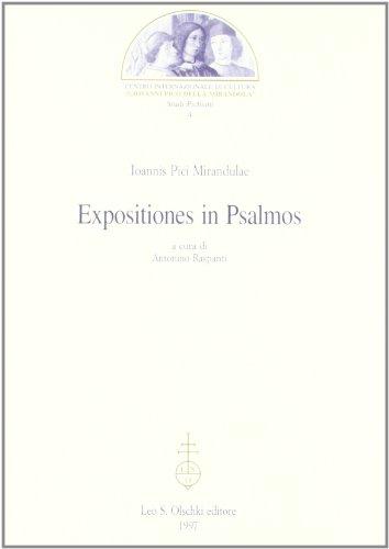Ioannis Pici Mirandulae Expositiones in Psalmos (Studi pichiani) (8822244648) by Giovanni Pico della Mirandola