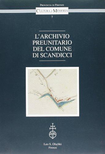 Archivio (L') preunitario del Comune di Scandicci.: --