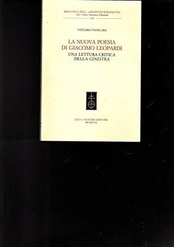 La nuova poesia di Giacomo Leopardi. Una lettura critica della «Ginestra».: Panicara,...