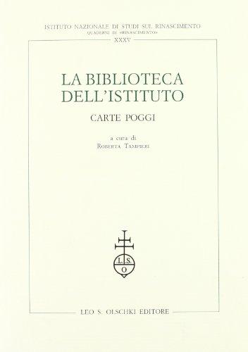 LA BIBLIOTECA DELL'ISTITUTO NAZIONALE DI STUDI SUL RINASCIMENTO. 1992-1997.: TAMPIERI R. (a ...