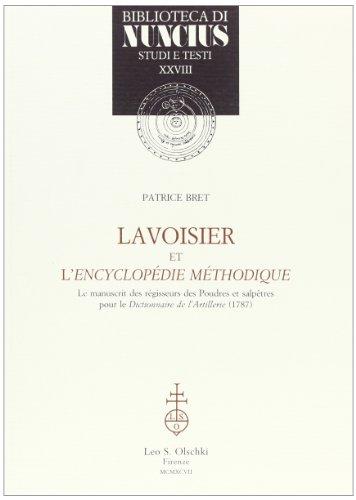 9788822245182: Lavoisier et l'Encyclopédie méthodique. Le manuscrit des régisseurs des Poudres et salpêtres pour le «Dictionnaire de l'artillerie» (1787)