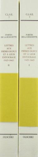 9788822245427: Lettres aux Freres Dupuy et a Leur Entourage (1623- 1662)