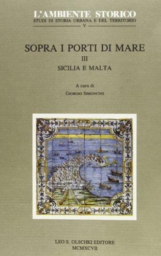 Sopra i porti di mare. Vol. III. Sicilia e Malta.: --