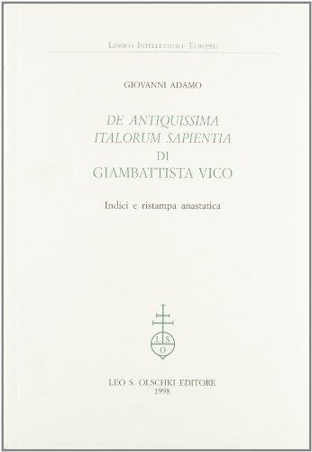 """""""DE ANTIQUISSIMA ITALORUM SAPIENTIA"""" DI GIAMBATTISTA VICO.: ADAMO Giovanni."""