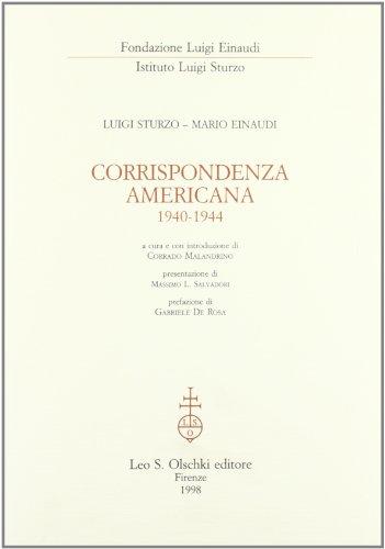 CORRISPONDENZA AMERICANA (1940-1944).: STURZO Luigi / EINAUDI Mario.