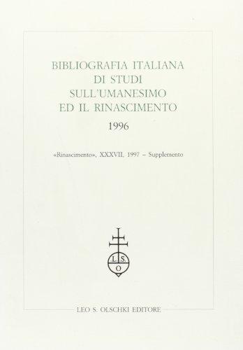 Bibliografia italiana di studi sull'Umanesimo ed il Rinascimento (1996).