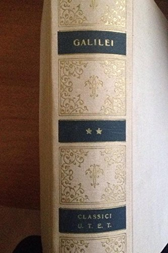 Dialogo sopra i due massimi sistemi del mondo.: Galilei,Galileo.