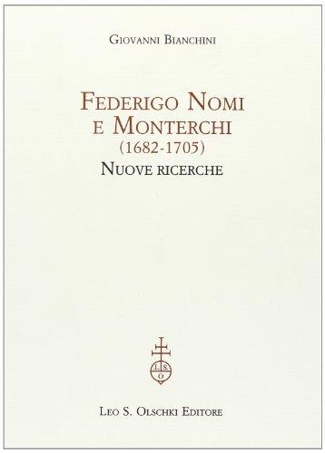 Federigo Nomi e Monterchi (1682-1705). Nuove ricerche: Giovanni Bianchini
