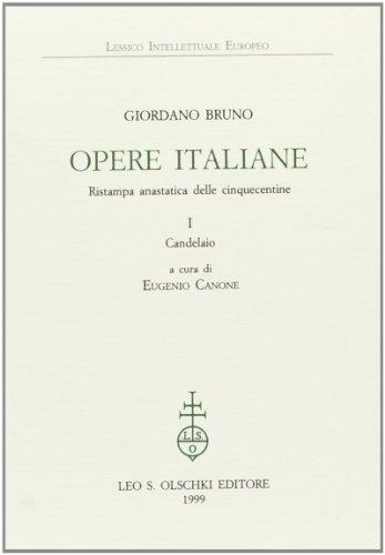 OPERE ITALIANE. Ristampa anastatica delle cinquecentine. I. Candelaio; II. La cena de le Ceneri. De...