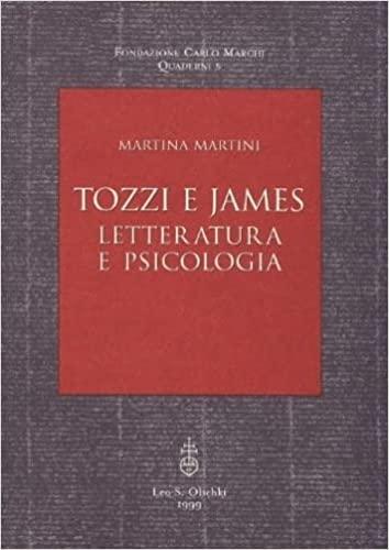 Tozzi e James. Letteratura e psicologia.: Martini, Martina