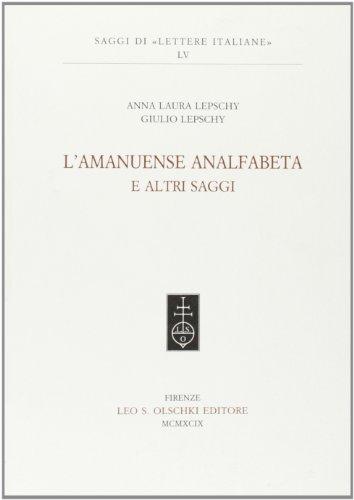 9788822247803: L'amanuense analfabeta e altri saggi (Saggi di
