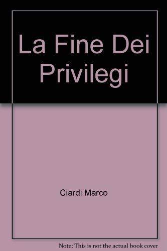 La fine dei privilegi. Scienze fisiche, tecnologia e istituzioni scientifiche sabaude nel ...