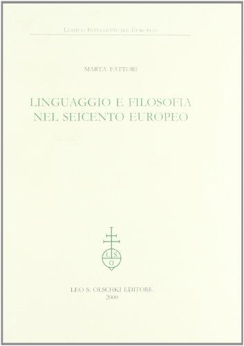 LINGUAGGIO E FILOSOFIA NEL SEICENTO EUROPEO.: FATTORI Marta.