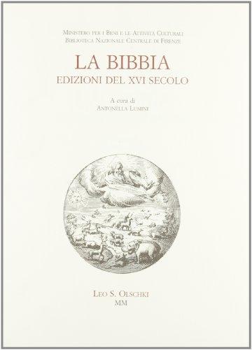 LA BIBBIA. Edizioni del XVI secolo.: LUMINI A. (a cura di).
