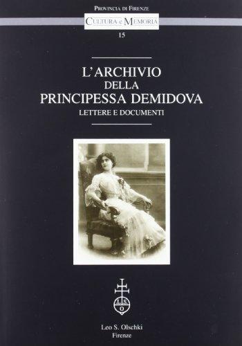 L'archivio della principessa Demidova. Lettere e documenti.: --