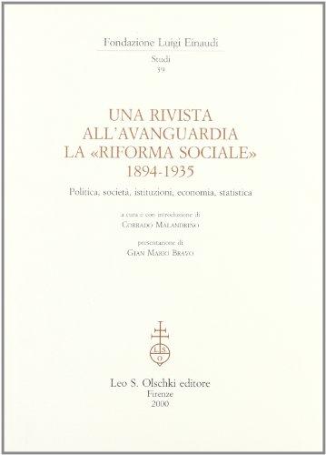 """UNA RIVISTA ALL'AVANGUARDIA. """"La Riforma Sociale"""" (1894-1935). Politica, società, ..."""