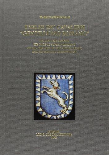 "EMILIO DE' CAVALIERI, ""GENTILUOMO ROMANO"". His life and letters, his role as ..."