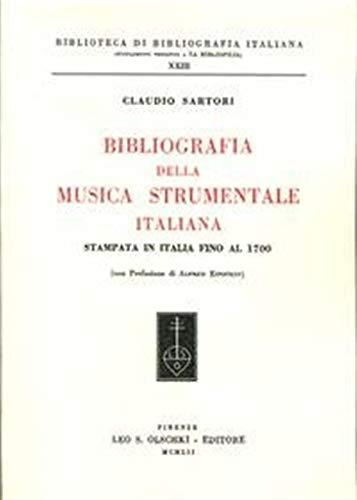 9788822250254: Bibliografia della musica strumentale italiana stampata in Italia fino al, 1700