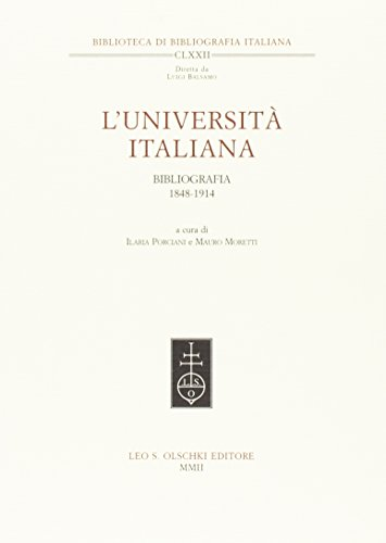 L'università italiana. Bibliografia 1848-1914.