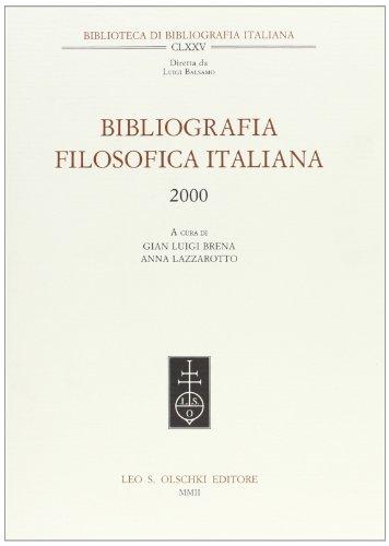 BIBLIOGRAFIA FILOSOFICA ITALIANA. 2000.: AA.VV