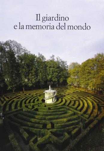Il Giardino e la memoria del mondo.: --