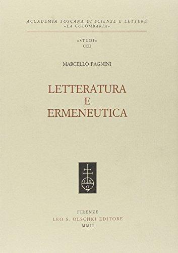 Letteratura e ermeneutica.: Pagnini,Marcello.