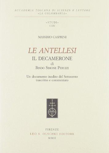 Le Antellesi Il Decamerone Di Simone Peruzzi.: Casprini, Massimo
