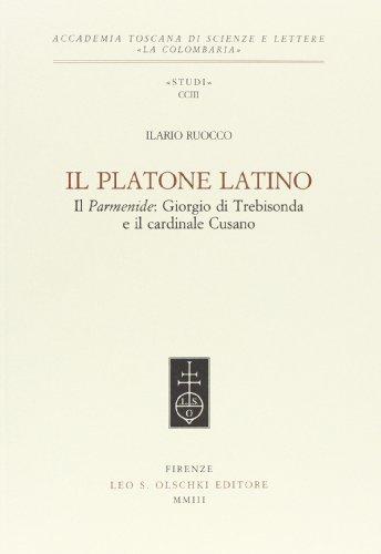 Il Platone latino. Il «Parmenide»: Giorgio di: Ruocco,Ilario.