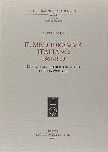IL MELODRAMMA ITALIANO (1861-1900). Dizionario bio-bibliografico dei compositori.: SESSA Andrea.
