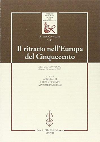 Ritratto (Il) nell'Europa del Cinquecento. Atti del: A cura di
