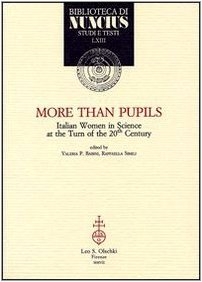 9788822256331: More Than Pupils. Italian Women in Science at the Turn of 20th Century.