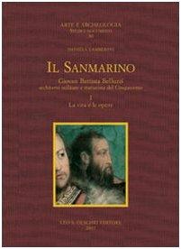 9788822256607: Il Sanmarino. Giovan Battista Belluzzi, architetto militare e trattatista del Cinquecento. (2 tomi)