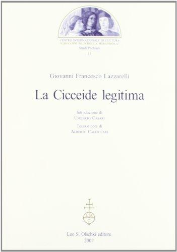 La Cicceide Legitima: Lazzarelli, Giovanni Francesco; Casari, Umberto; Calciolari, Alberto