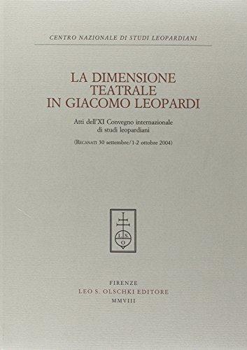 Dimensione (La) teatrale in Giacomo Leopardi. Atti: Collectif