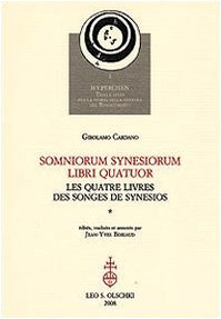 SOMNIORUM SYNESIORUM LIBRI QUATUOR. Les quatre livres des Songes de Synesios.: CARDANO Girolamo.