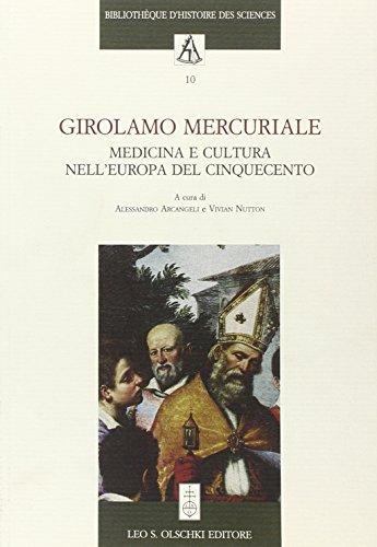 Girolamo Mercuriale. Medicina e cultura nell'Europa del Cinquecento.Atti del Convegno «Girolamo...