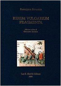 RERUM VULGARIUM FRAGMENTA.: PETRARCA Francesco.