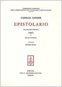Epistolario. Vol. XVIII (1861).: Cavour, Camillo. A cura di R. Roccia.