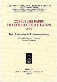 Corpus Dei Papiri Filosofici Greci E Latini (CPF) : Testi e lessico nei papiri di cultura greca e ...