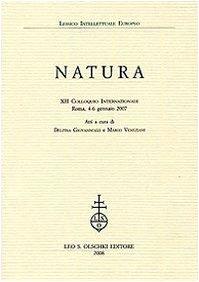 Natura. XII Colloquio Internazionale del Lessico Intellettuale: A cura di