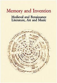 9788822258526: Memory and Invention (Medieval and Renaissance Literature,Art and Music)
