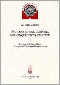 METODO ED ENCICLOPEDIA NEL CINQUECENTO FRANCESE. I. Il pensiero di Pietro Ramo all'origine ...