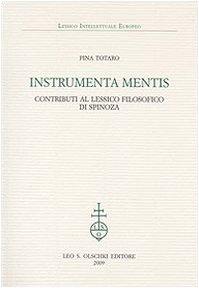 9788822259639: Instrumenta mentis. Contributi al lessico filosofico di Spinoza