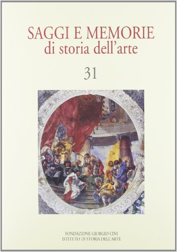 Saggi e Memorie di Storia Dell'arte (Volume: Unknown