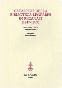 Catalogo della biblioteca Leopardi in Recanati. (1847-1899).: Collectif