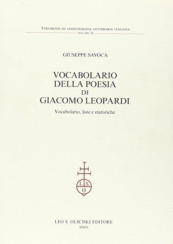 VOCABOLARIO DELLA POESIA DI GIACOMO LEOPARDI. Vocabolario, liste e statistiche.: SAVOCA Giuseppe.