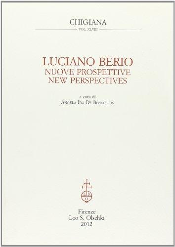 LUCIANO BERIO. NUOVE PROSPETTIVE. Luciano Berio. New Perspectives.: Luciano Berio